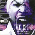 War & Peace Volume 2 (The Peace Disc) Ice Cube