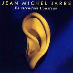 En Attendant Cousteau Jean Michel Jarre