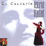 El Calcetin Astrid Hadad