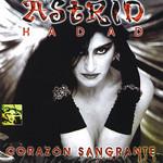 Corazon Sangrante Astrid Hadad