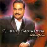 Solo Bolero Gilberto Santa Rosa