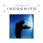 The Best Of Incognito Incognito