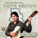 Catamarca Tierra Adentro Nestor Pacheco