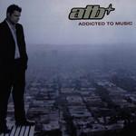 Addicted To Music Atb