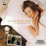 Lo Que Te Conte Mientras Te Hacias La Dormida La Oreja De Van Gogh