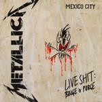 Live Shit: Binge & Purge Metallica