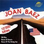 10'000 Miles Joan Baez