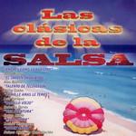 Las Clasicas De La Salsa