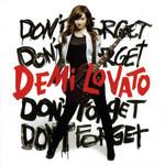 Don't Forget Demi Lovato