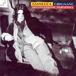 Destinazione Paradiso Gianluca Grignani