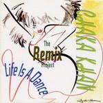 Life Is A Dance: The Remix Project Chaka Khan