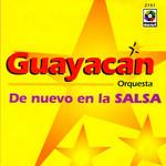 De Nuevo En La Salsa Guayacan Orquesta