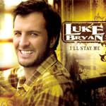 I'll Stay Me Luke Bryan