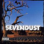 Animosity Sevendust