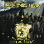 El Regreso De Los Reyes Cruz Martinez Y Los Super Reyes
