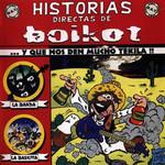 Historias Directas De Boikot... Y Que Nos Den Mucho Tekila!! Boikot