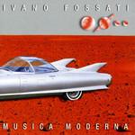 Musica Moderna Ivano Fossati