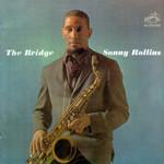 The Bridge Sonny Rollins