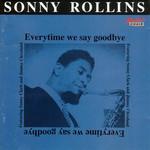 Everytime We Say Goodbye Sonny Rollins