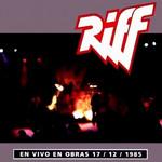 En Vivo En Obras 17/12/1985 Riff