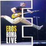Eros: Roma Live (Dvd) Eros Ramazzotti