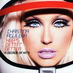 Keeps Gettin' Better: A Decade Of Hits (17 Canciones) Christina Aguilera