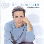 Mi Vida Sin Tu Amor Cristian Castro