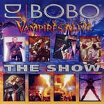 Vampires Alive: The Show (Dvd) Dj Bobo