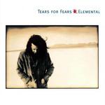 Elemental Tears For Fears