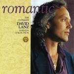 Romantic: The Ultimate Narada Collection David Lanz