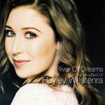 River Of Dreams - The Very Best Of Hayley Westenra Hayley Westenra
