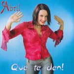 Que Te Den Abril