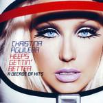 Keeps Gettin' Better: A Decade Of Hits (Edicion En Español) Christina Aguilera