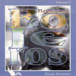 Decada Romantica Boleros - Volumen 2