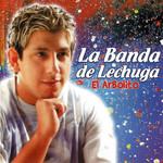 El Arbolito La Banda De Lechuga