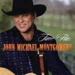 Time Flies John Michael Montgomery