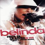 Fiesta En La Azotea: En Vivo Desde El Auditorio Nacional (Dvd) Belinda