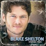 Startin' Fires Blake Shelton