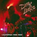 California Free Ride Dirty Looks