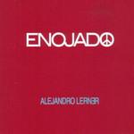 Enojado Alejandro Lerner