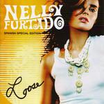 Loose (Spanish Special Edition) Nelly Furtado
