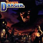 Danger Danger Danger Danger