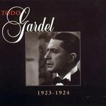 Todo Gardel 1923-1924 Carlos Gardel