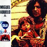 Miguel Abuelo & Nada Miguel Abuelo & Nada