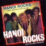 Self Destruction Blues Hanoi Rocks