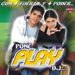 Con Mas Fuerza Y Mas Poder... Grupo Play