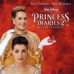 Bso Princesa Por Sorpresa 2 (The Princess Diaries 2: Royal Engagement)