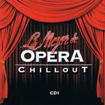 Lo Mejor De Opera Chillout 1