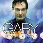 El Angel Que Canta Gary