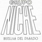 Huellas Del Pasado Grupo Niche